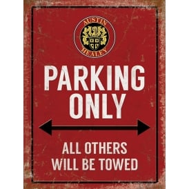 Original Metal Sign Company Austin Healey Parking Only Tin Sign