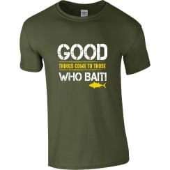 Got2HaveOne Good Things Come To Those Who Bait T-Shirt