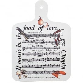 Music Gifts Company If Music Be The Food Choppin Board