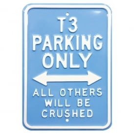 Brisa Parking Only VW T3 Metal Sign